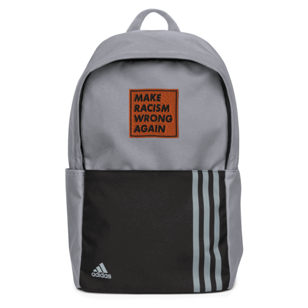 """""""Make racism wrong again"""" embroidered adidas Backpack gray front – Childish Clothing"""