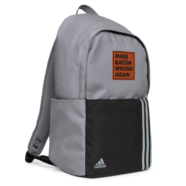 """""""Make racism wrong again"""" embroidered adidas Backpack gray left side – Childish Clothing"""