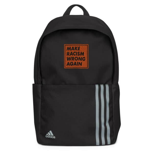 """""""Make racism wrong again"""" embroidered adidas Backpack black front – Childish Clothing"""