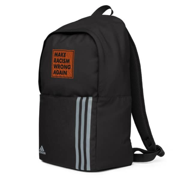 """""""Make racism wrong again"""" embroidered adidas Backpack black right side – Childish Clothing"""