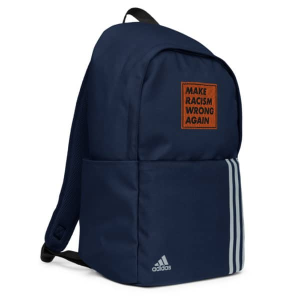 """""""Make racism wrong again"""" embroidered adidas Backpack blue left side – Childish Clothing"""