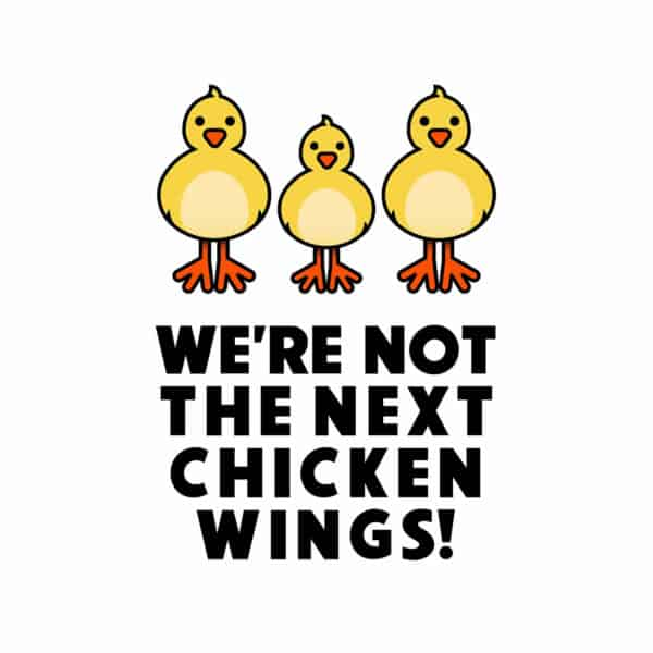 """""""Not the next chicken wings"""" big Graphic – Childish Clothing"""