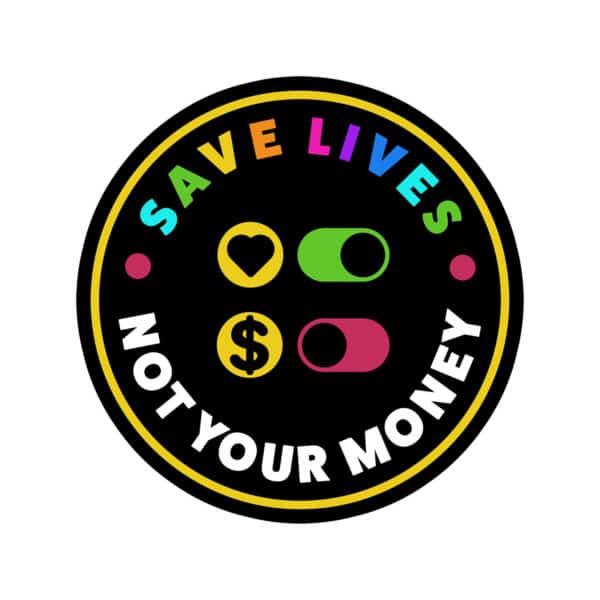 """""""Save lives not your money"""" Graphic – Childish Clothing"""